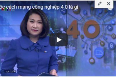 Cuộc cách mạng công nghiệp 4.0 (VTV)